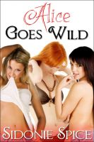 Cover for 'Alice Goes Wild (Brazen Babysitters #5)'