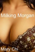 Cover for 'Milking Morgan'