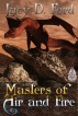 Masters of Air and Fire by Lucy D. Ford