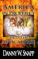 Cover for 'America in Prophecy and the Apocalypse'