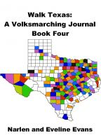 Cover for 'Walk Texas:  A Volksmarching Journal - Book Four'