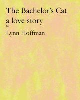 Cover for 'The Bachelor's Cat'