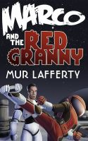 Cover for 'Marco and the Red Granny'