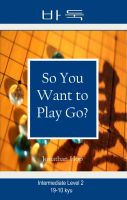 Cover for 'So You Want to Play Go? Level 2'