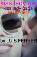 Cover for 'Kiss Lady Gaga'