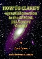 Cover for 'How to clarify essential question in the special relativity theory'