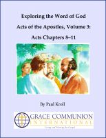 Cover for 'Exploring the Word of God Acts of the Apostles Volume 3: Acts Chapters 8–11'