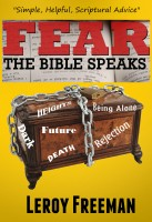 Fear ~ The Bible Speaks