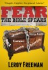 Fear ~ The Bible Speaks by Leroy Freeman