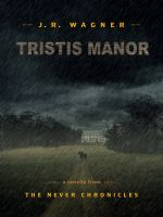 Cover for 'Tristis Manor'