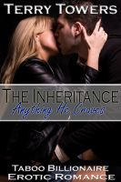 Cover for 'The Inheritance: Anything He Craves (Taboo Billionaire Erotic Romance)'