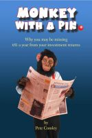 Cover for 'Monkey with a Pin: Why you may be missing 6% a year from your investment returns'