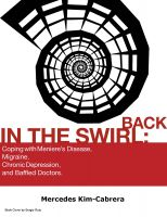 Cover for 'Back In The Swirl: Coping With Meniere's Disease, Migraine, Chronic Depression, and Baffled Doctors.'
