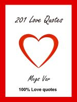 Cover for 'Quotes Love Quotes : 201 Love Quotes'
