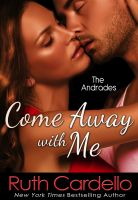 Ruth Cardello - Come Away with Me (The Andrades)