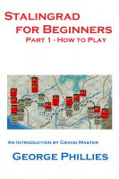 Cover for 'Stalingrad for Beginners - How to Play'