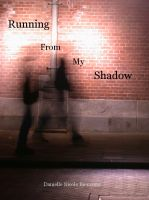 Cover for 'Running From My Shadow'