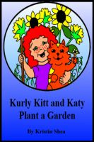Cover for 'Kurly Kitt And Katy Plant A Garden'