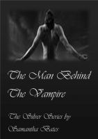 Cover for 'The Man Behind the Vampire'