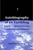 Cover for 'Autobiography of an Earthling: One Man's Spiritual Journey To Embracing His Humanity'