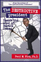 Cover for 'The Destructive President'