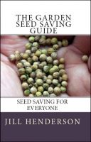 Cover for 'The Garden Seed Saving Guide'