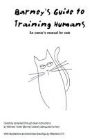 Cover for 'Barney's Guide to Training Humans: An owner's manual for cats'