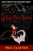 Cover for 'Calling Crow Nation (Book Three of the Southeast Series)'