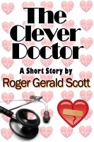 Cover for 'The Clever Doctor'