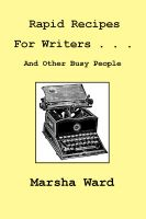 Cover for 'Rapid Recipes for Writers . . . And Other Busy People'