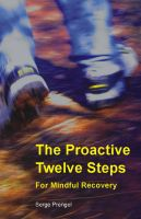 Cover for 'The Proactive Twelve Steps For Mindful Recovery'