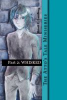 Cover for 'Whisked (The Atto's Tale Miniseries Part 2)'