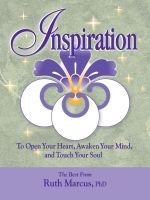 Cover for 'Inspiration: To Open Your Heart, Awaken Your Mind, and Touch Your Soul'