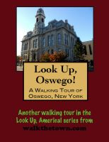Cover for 'A Walking Tour of Oswego, New York'