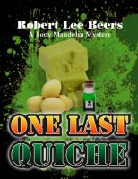 Cover for 'Tony Mandolin Mystery Book 2: One Last Quiche'
