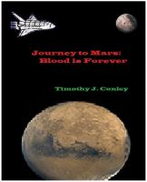 Cover for 'Journey to Mars:  Blood is Forever'