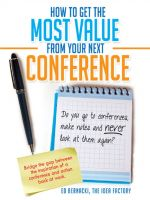 Cover for 'How To Get the Most Value From Your Next Conference'