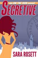 Sara Rosett - Secretive