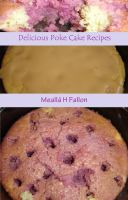 Cover for 'Delicious Poke Cake Recipes'