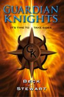 Cover for 'The Guardian Knights: It's Time to Take Sides'