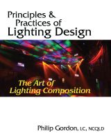 Cover for 'Principles and Practices of Lighting Design: The Art of Lighting Composition'