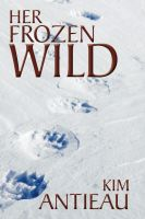 Cover for 'Her Frozen Wild'