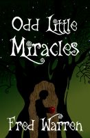 Cover for 'Odd Little Miracles'