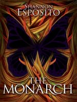 Cover for 'The Monarch'