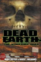 Cover for 'Dead Earth: The Vengeance Road (Book 2)'