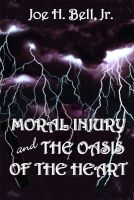 Cover for 'Moral Injury and the Oasis of the Heart'