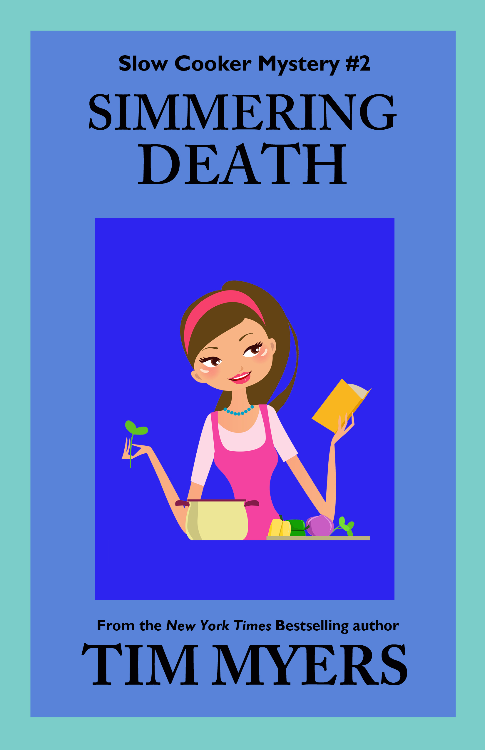 Tim Myers - Simmering Death (Slow Cooker Mystery Series)