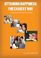 Cover for 'Attaining Happiness the Easiest Way'