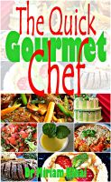 Cover for 'The Quick Gourmet Chef'