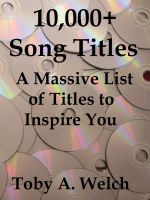 Cover for '10,000+ Song Titles: A Massive List of Titles to Inspire You'